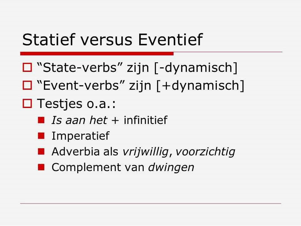 Statief versus Eventief