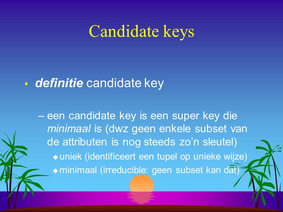 Candidate keys definitie candidate key