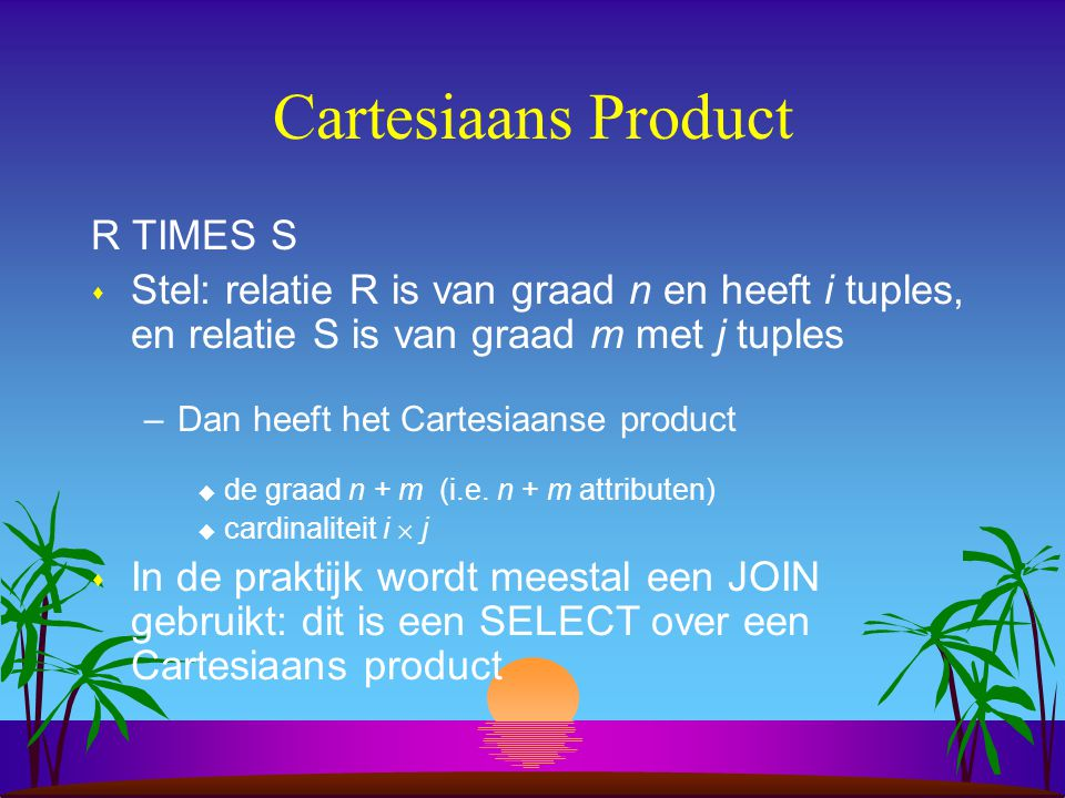 Cartesiaans Product R TIMES S