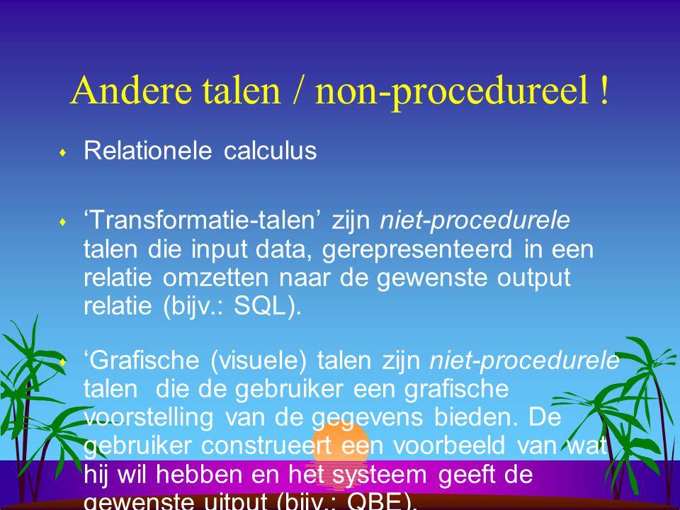 Andere talen / non-procedureel !