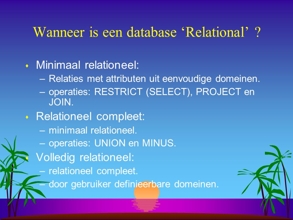 Wanneer is een database 'Relational'