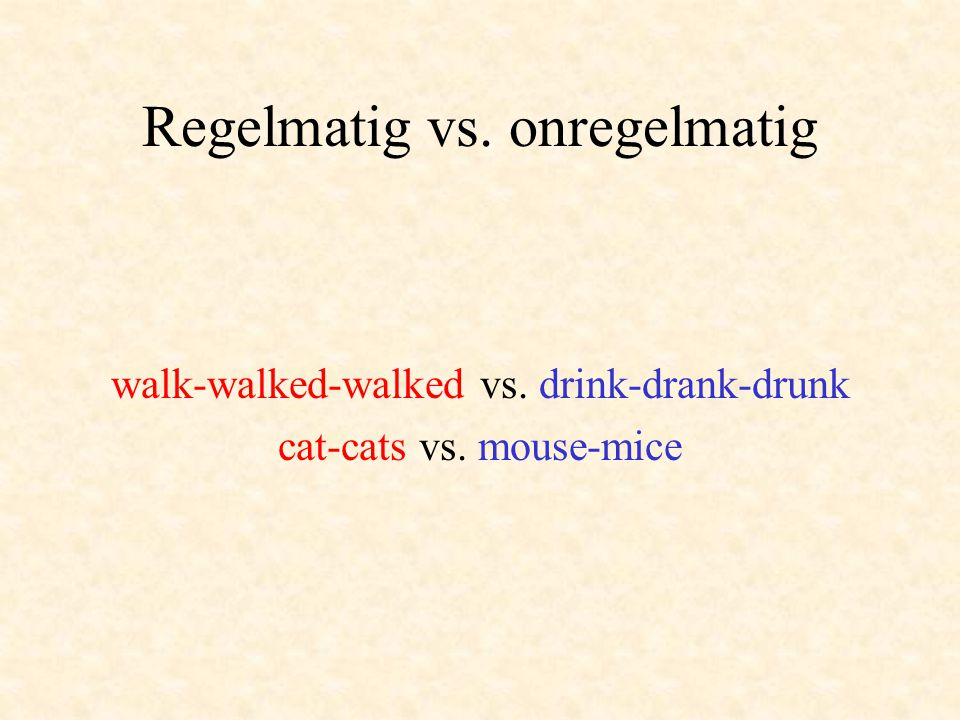 Regelmatig vs. onregelmatig