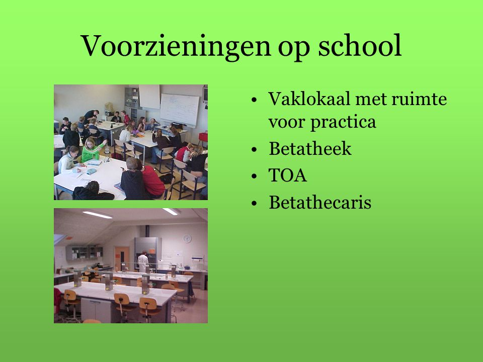 Voorzieningen op school