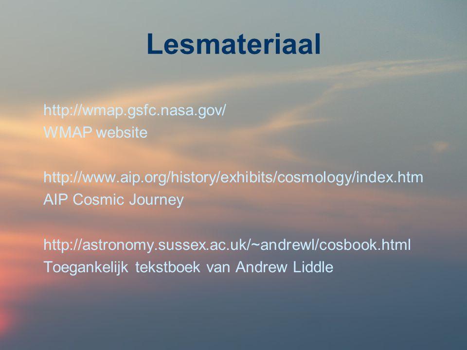 Lesmateriaal http://wmap.gsfc.nasa.gov/ WMAP website