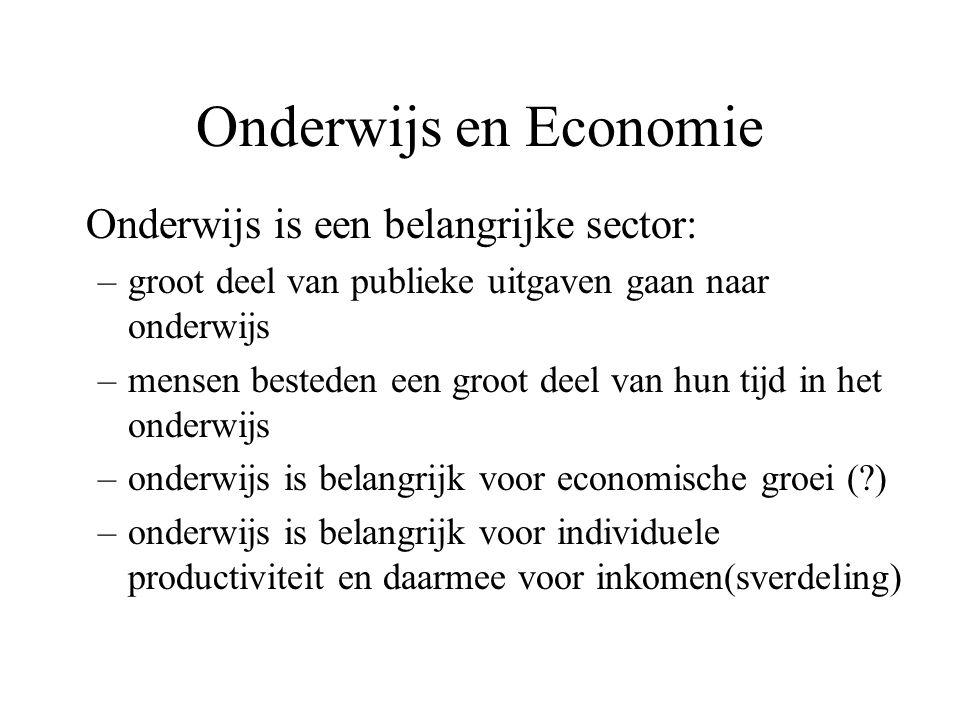 Onderwijs en Economie Onderwijs is een belangrijke sector: