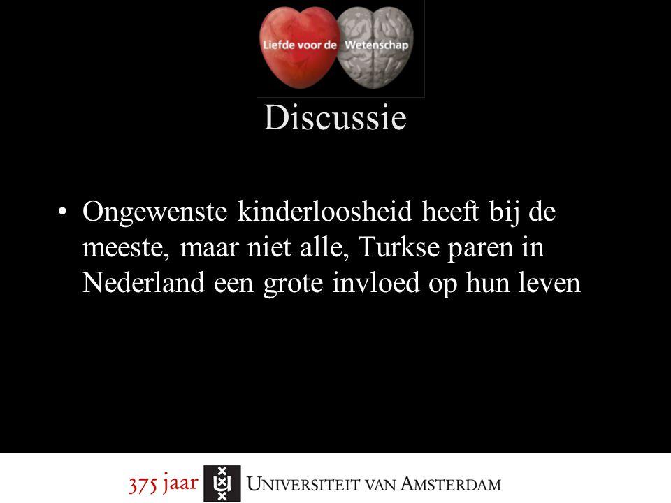 Discussie Ongewenste kinderloosheid heeft bij de meeste, maar niet alle, Turkse paren in Nederland een grote invloed op hun leven.