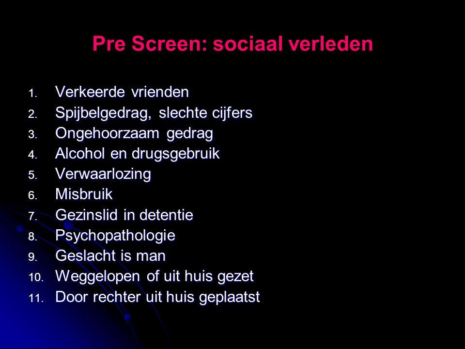 Pre Screen: sociaal verleden