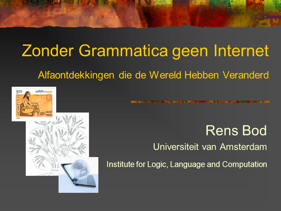 Zonder Grammatica geen Internet Alfaontdekkingen die de Wereld Hebben Veranderd