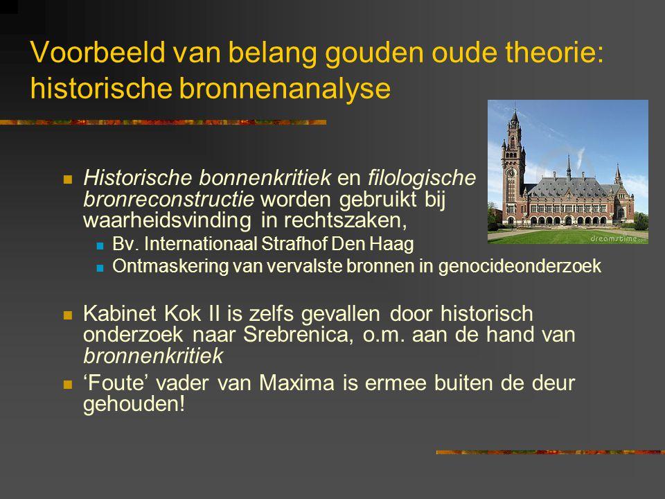 Voorbeeld van belang gouden oude theorie: historische bronnenanalyse