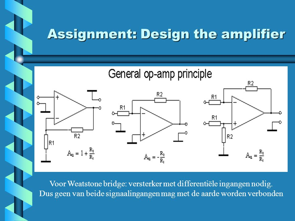Assignment: Design the amplifier