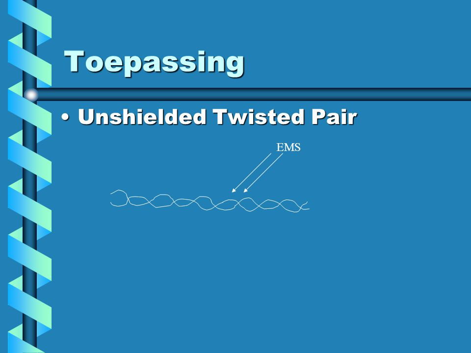 Toepassing Unshielded Twisted Pair EMS