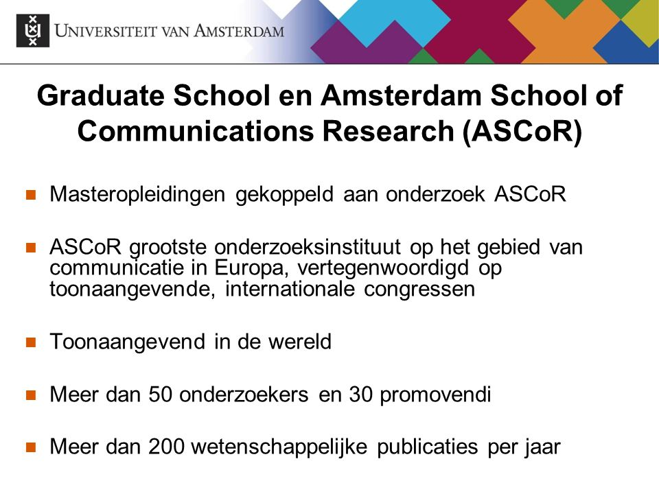 Graduate School en Amsterdam School of Communications Research (ASCoR)