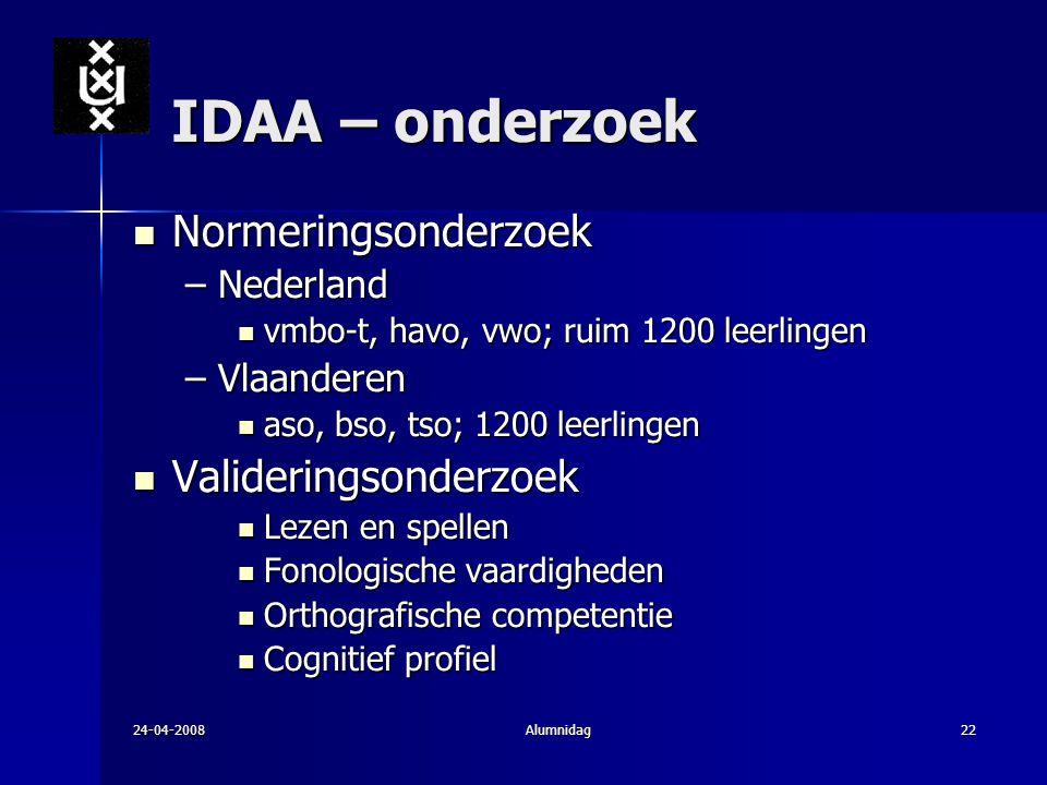 IDAA – onderzoek Normeringsonderzoek Valideringsonderzoek Nederland