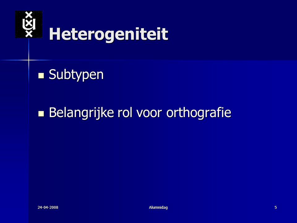 Heterogeniteit Subtypen Belangrijke rol voor orthografie