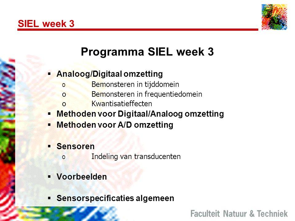Programma SIEL week 3 SIEL week 3 Analoog/Digitaal omzetting