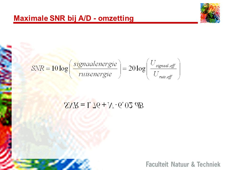 Maximale SNR bij A/D - omzetting