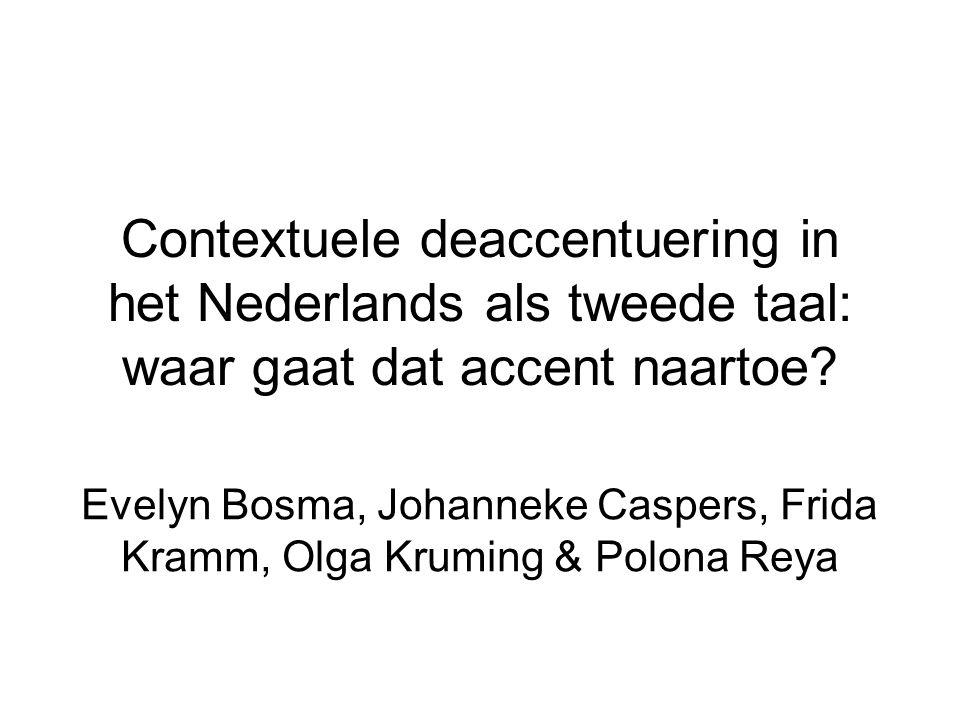 Contextuele deaccentuering in het Nederlands als tweede taal: waar gaat dat accent naartoe