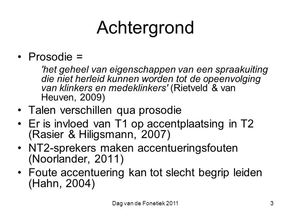 Achtergrond Prosodie = Talen verschillen qua prosodie