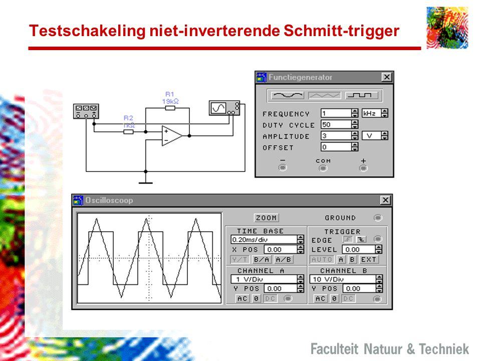 Testschakeling niet-inverterende Schmitt-trigger