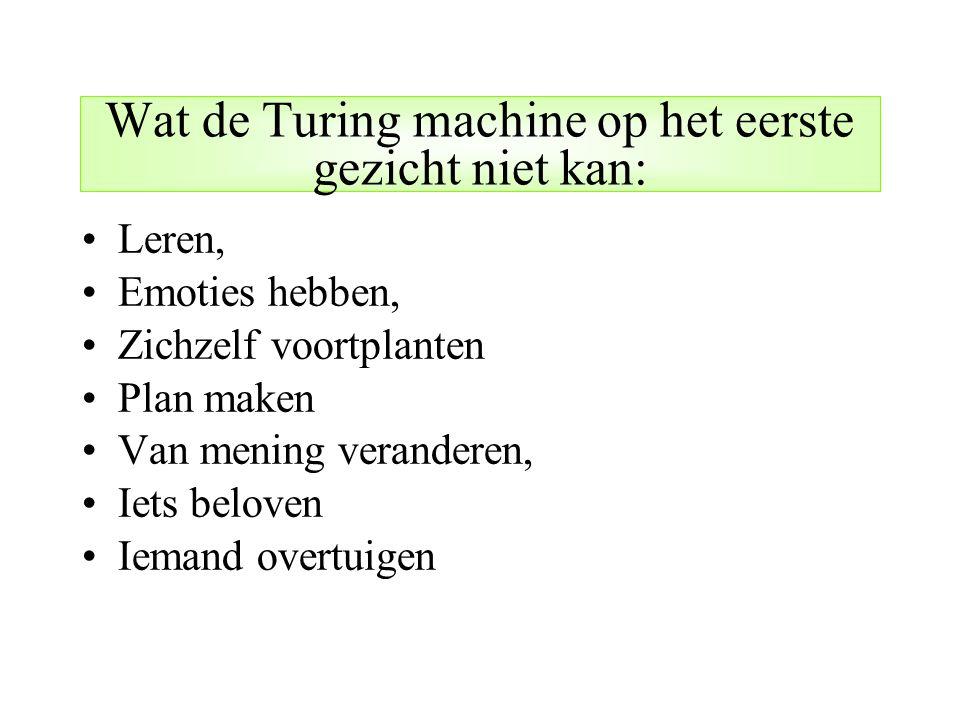 Wat de Turing machine op het eerste gezicht niet kan: