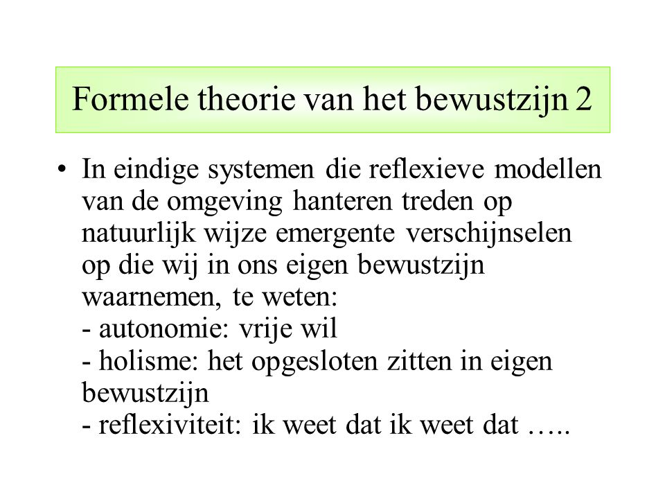 Formele theorie van het bewustzijn 2