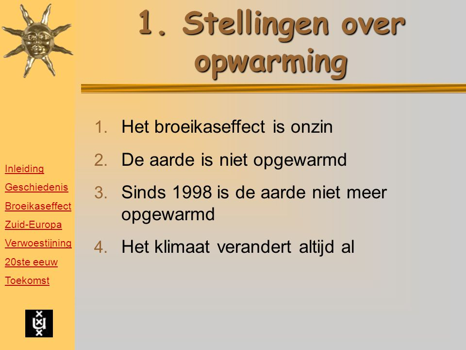 1. Stellingen over opwarming