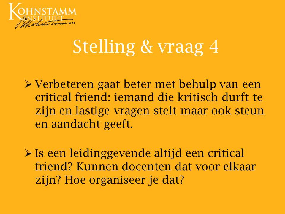 Stelling & vraag 4