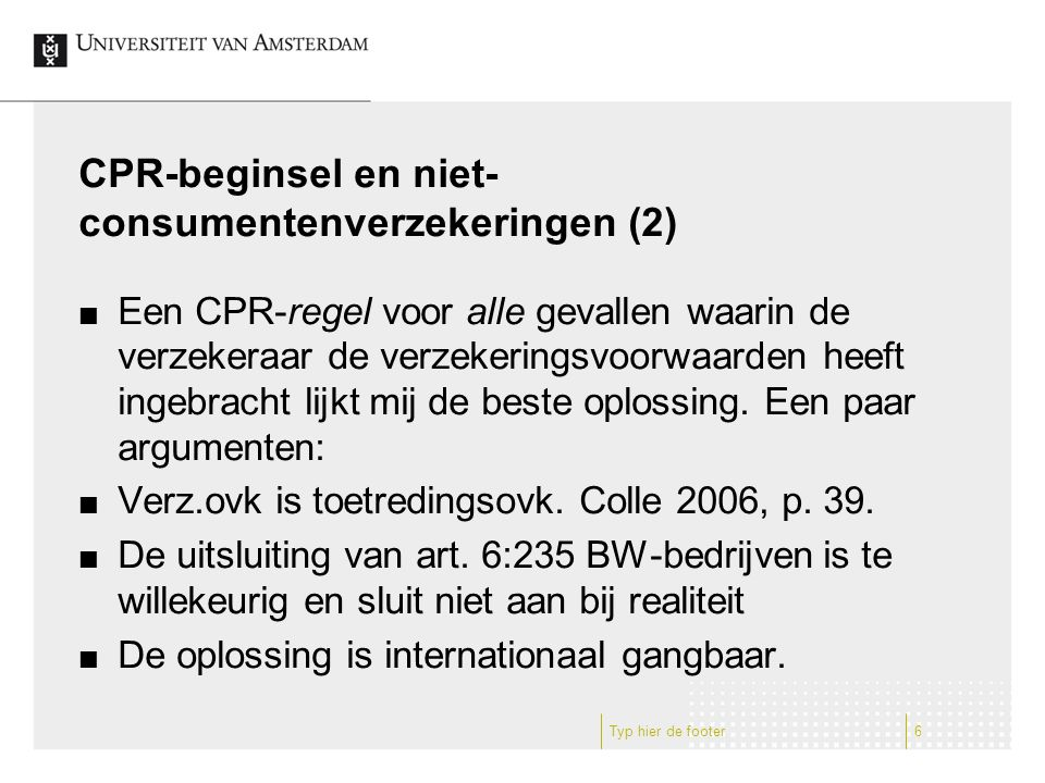 CPR-beginsel en niet-consumentenverzekeringen (2)