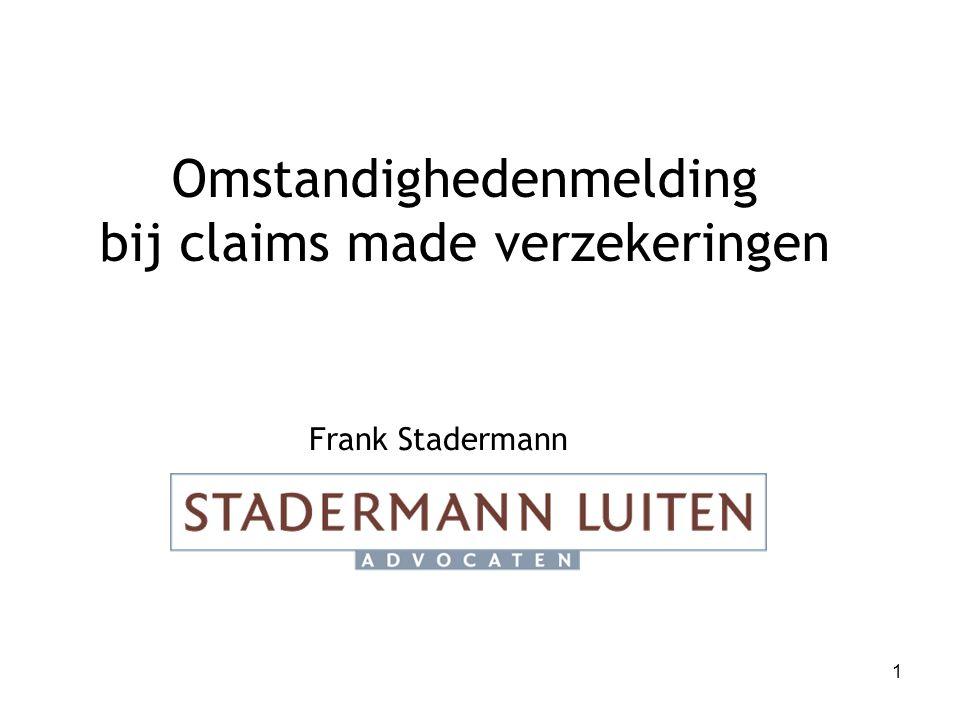 Omstandighedenmelding bij claims made verzekeringen