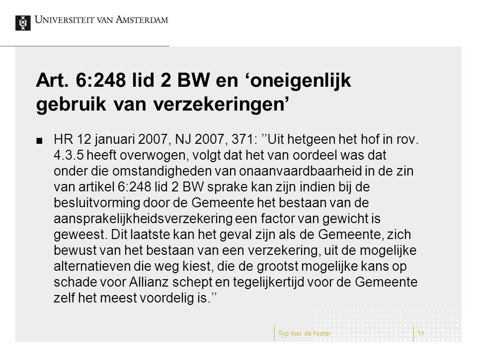 Art. 6:248 lid 2 BW en 'oneigenlijk gebruik van verzekeringen'