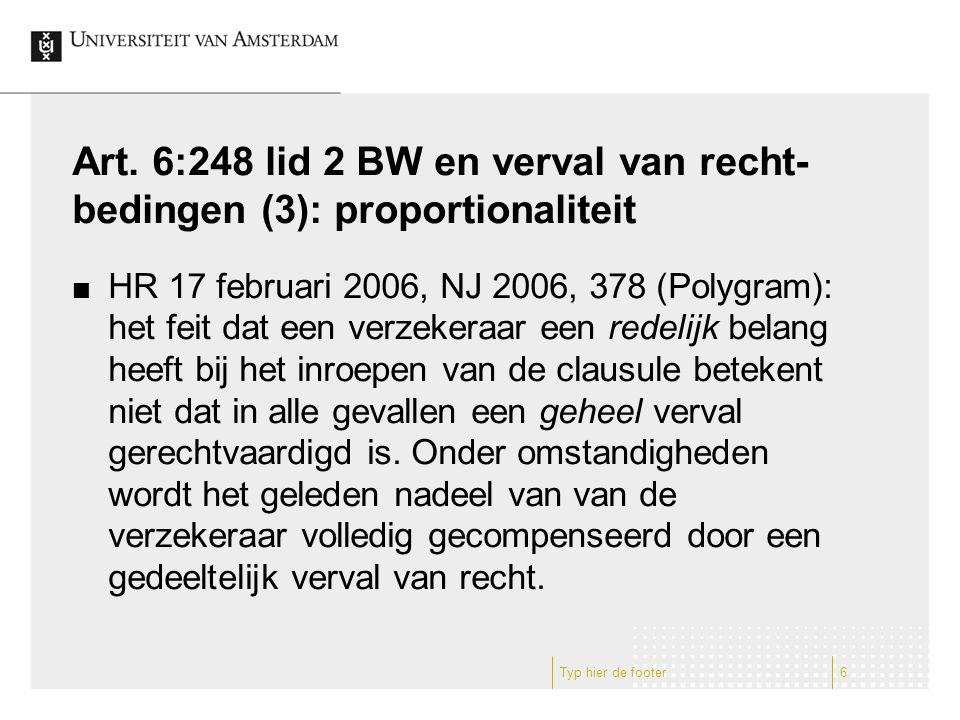Art. 6:248 lid 2 BW en verval van recht-bedingen (3): proportionaliteit