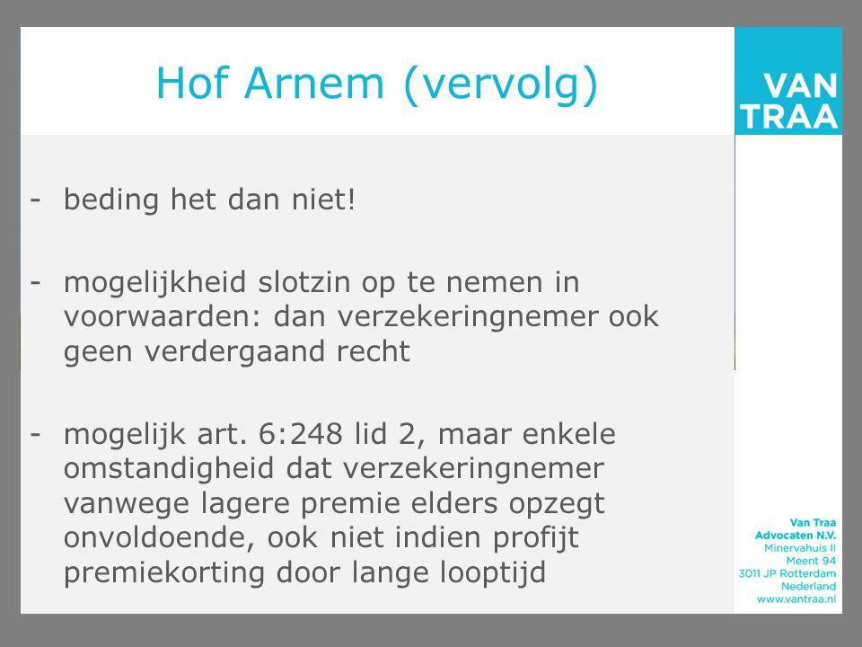 Hof Arnem (vervolg) beding het dan niet!