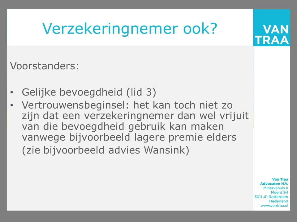 Verzekeringnemer ook Voorstanders: Gelijke bevoegdheid (lid 3)