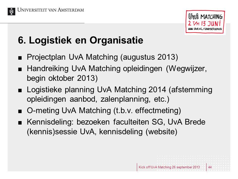 6. Logistiek en Organisatie