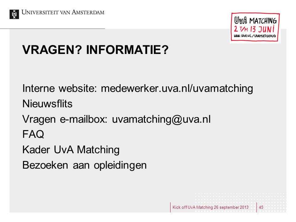 VRAGEN INFORMATIE Interne website: medewerker.uva.nl/uvamatching