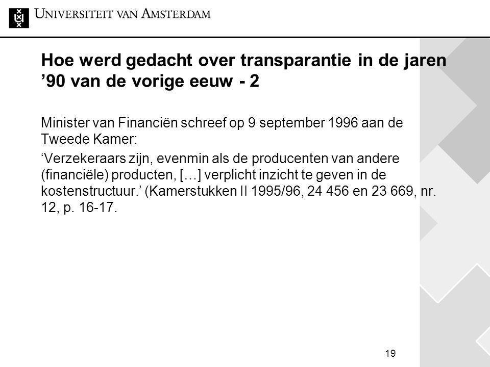 Hoe werd gedacht over transparantie in de jaren '90 van de vorige eeuw - 2