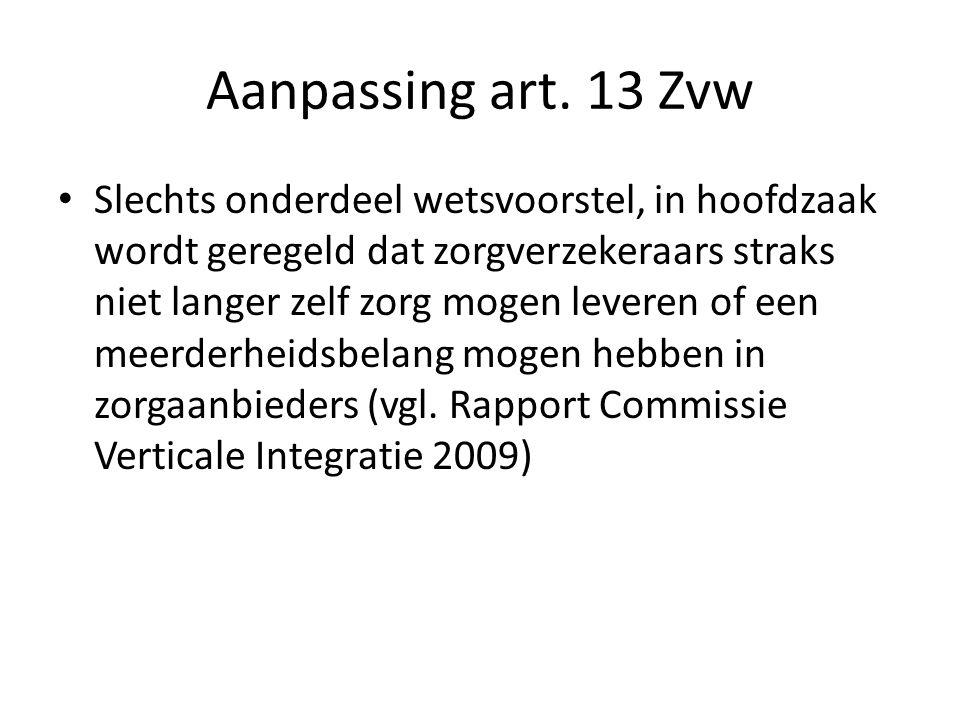 Aanpassing art. 13 Zvw