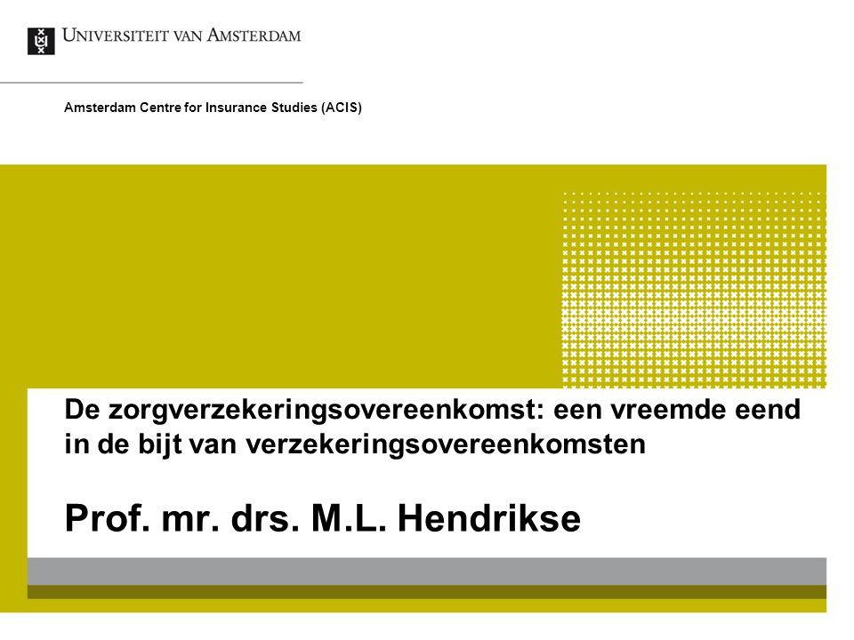 Prof. mr. drs. M.L. Hendrikse