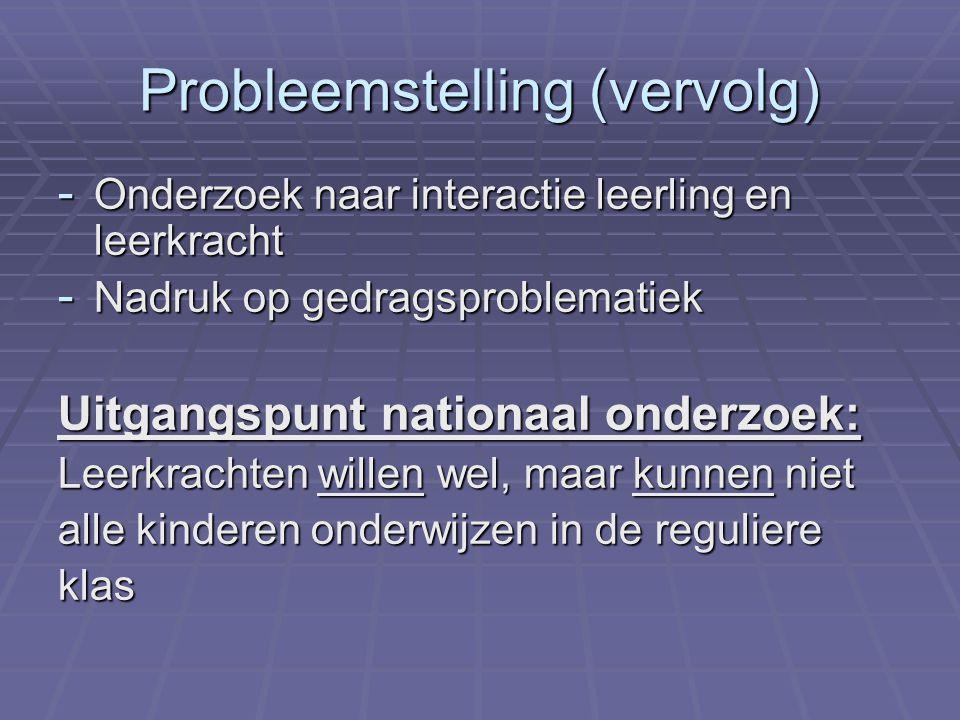 Probleemstelling (vervolg)
