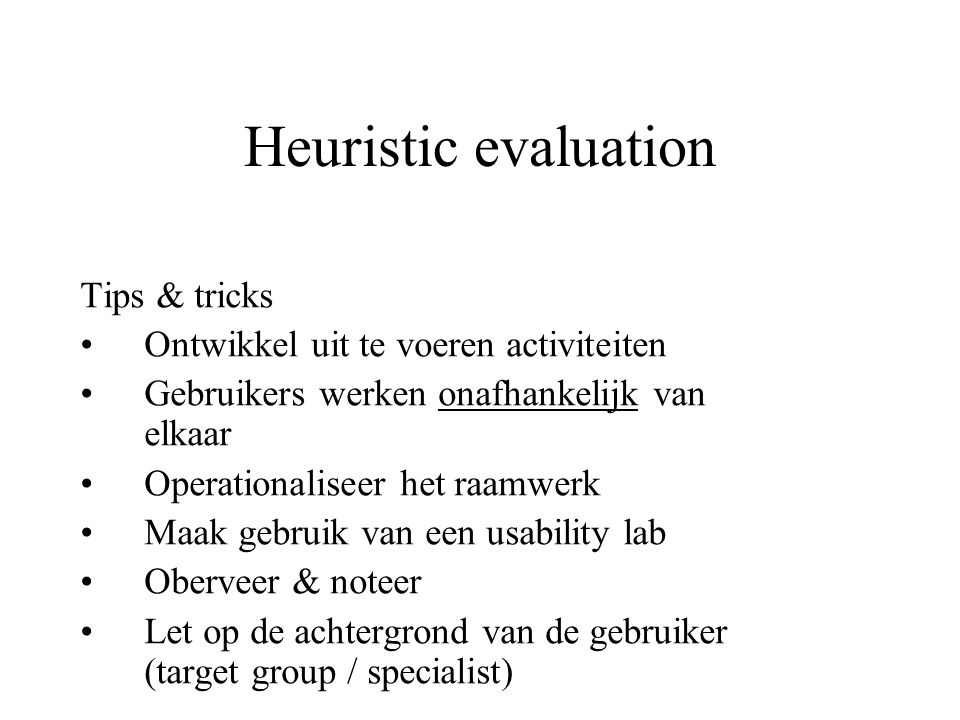 Heuristic evaluation Tips & tricks