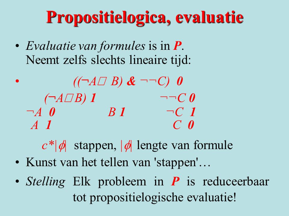 Propositielogica, evaluatie