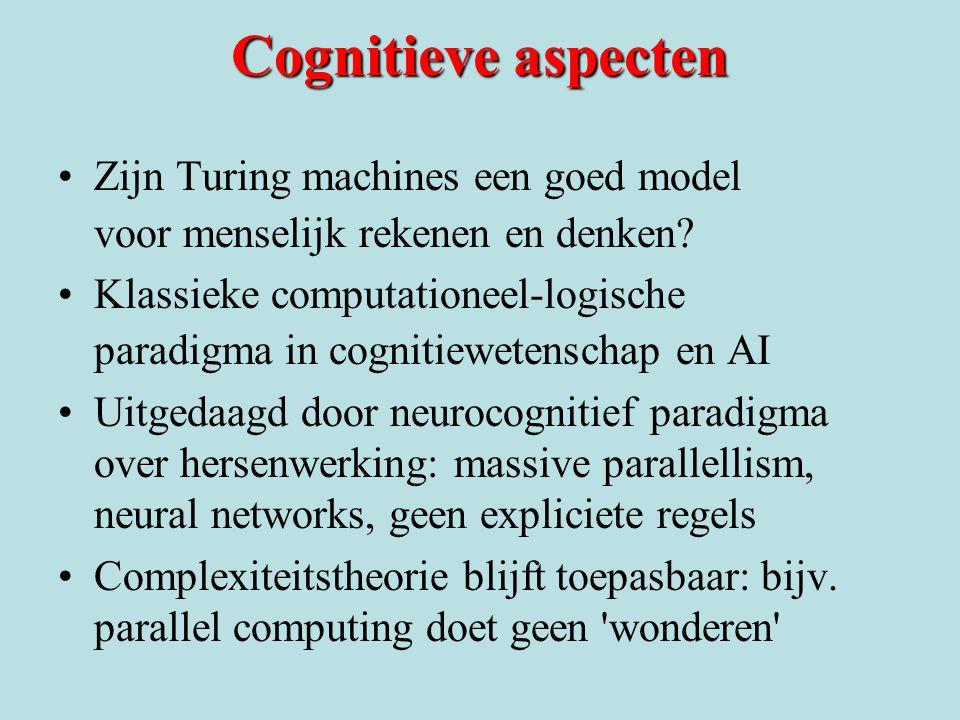 Cognitieve aspecten Zijn Turing machines een goed model