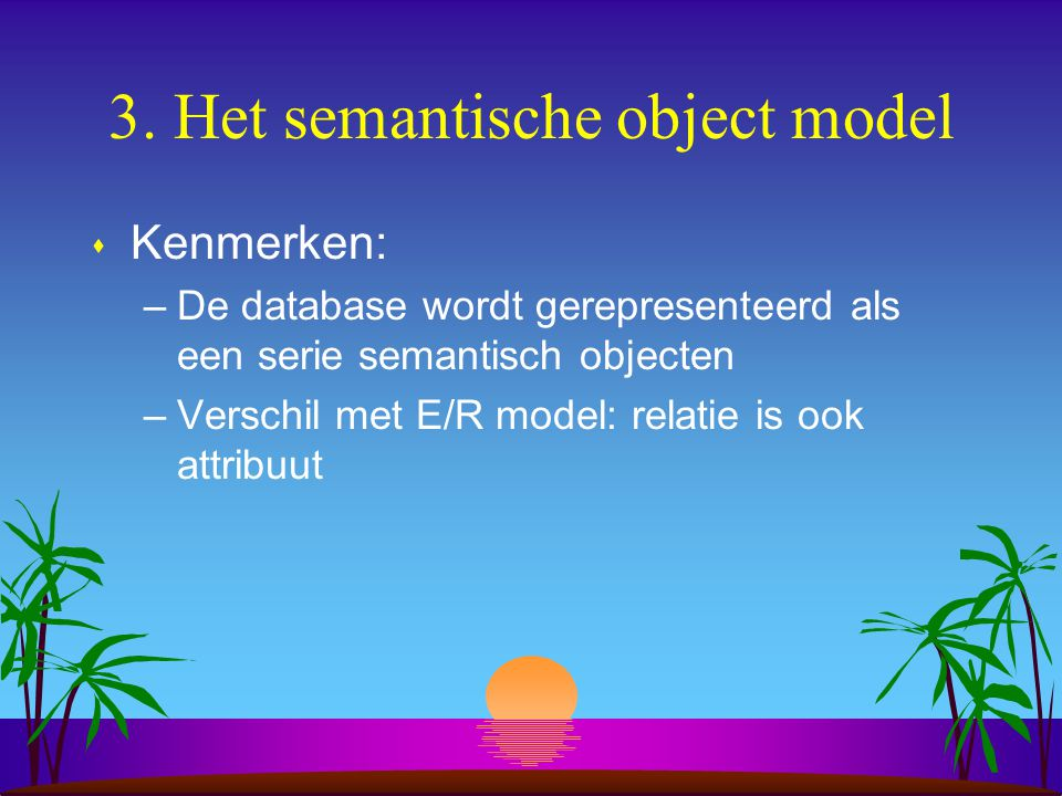 3. Het semantische object model