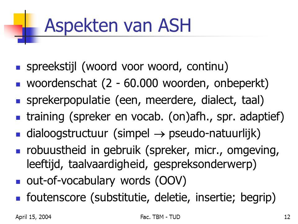 Aspekten van ASH spreekstijl (woord voor woord, continu)