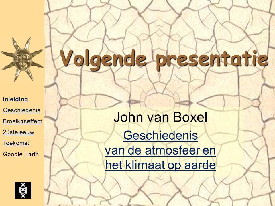 John van Boxel Geschiedenis van de atmosfeer en het klimaat op aarde