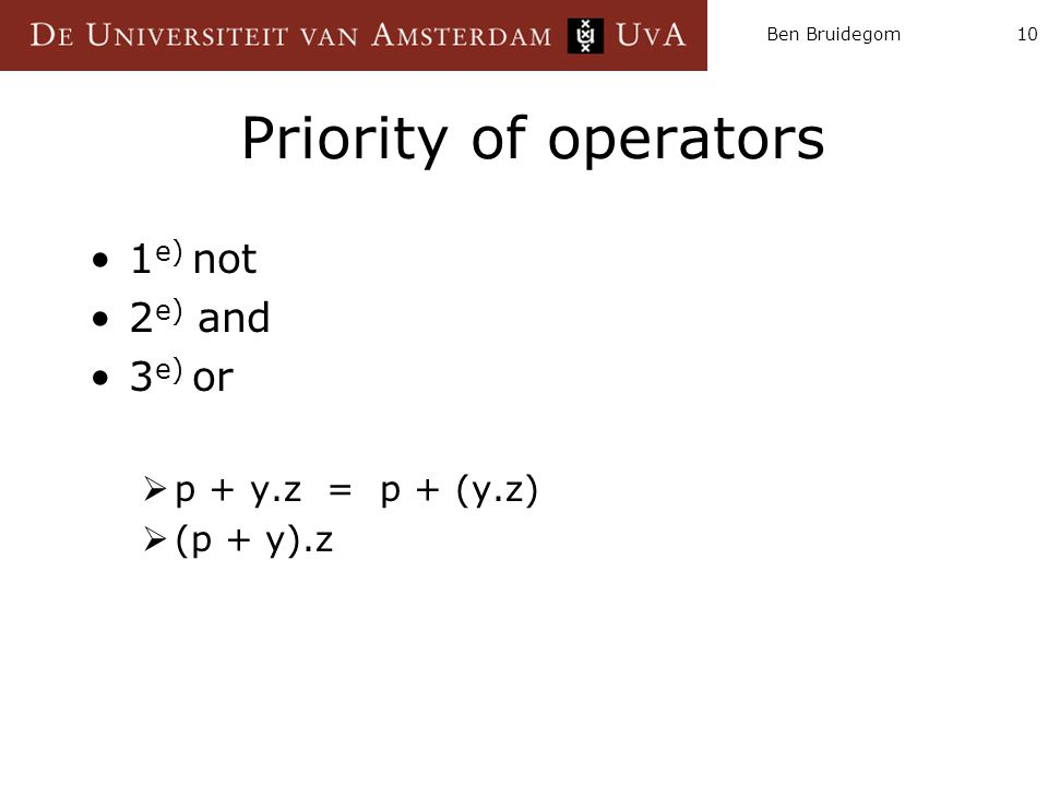 Priority of operators 1e) not 2e) and 3e) or p + y.z = p + (y.z)