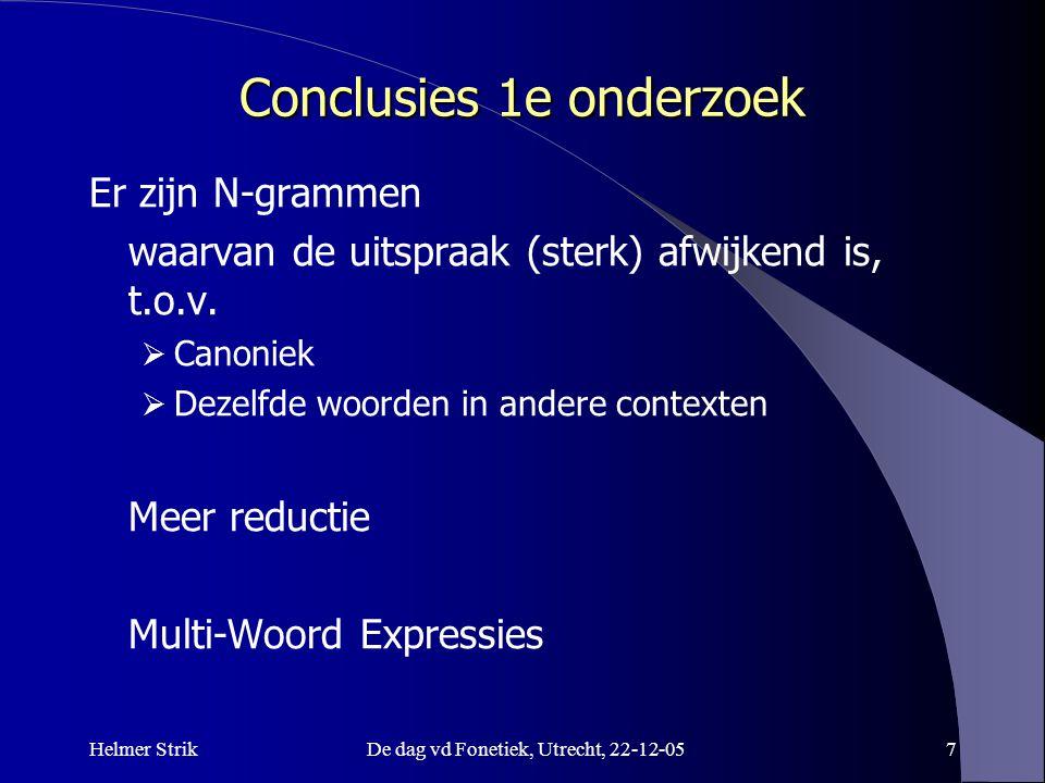Conclusies 1e onderzoek