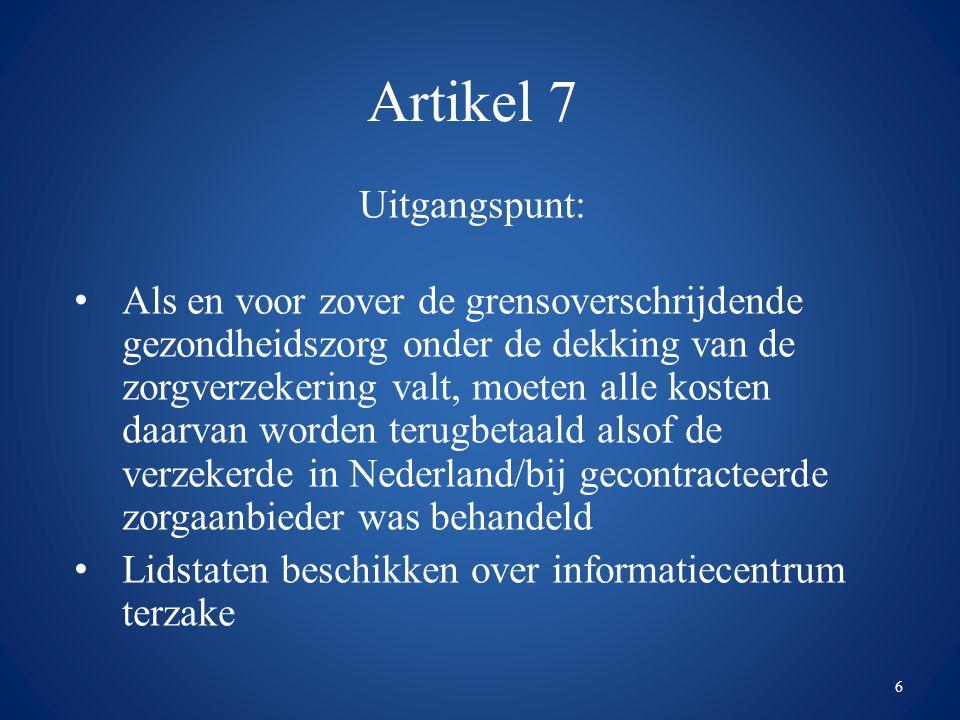 Artikel 7 Uitgangspunt: