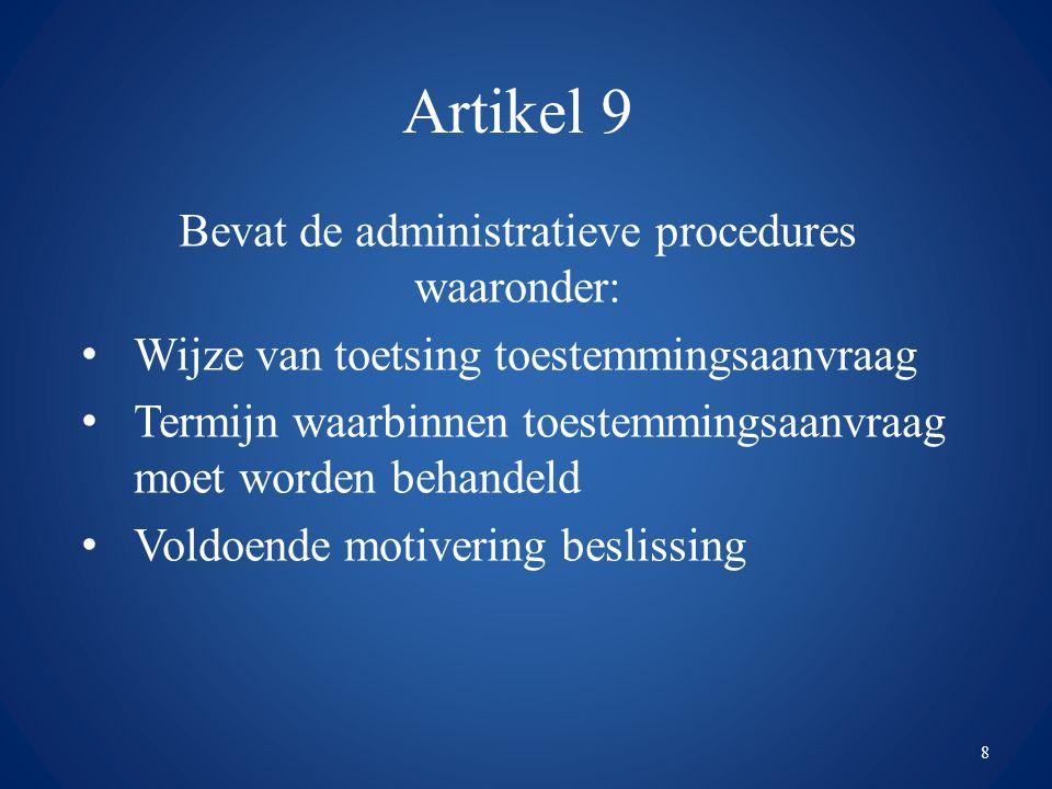 Bevat de administratieve procedures waaronder: