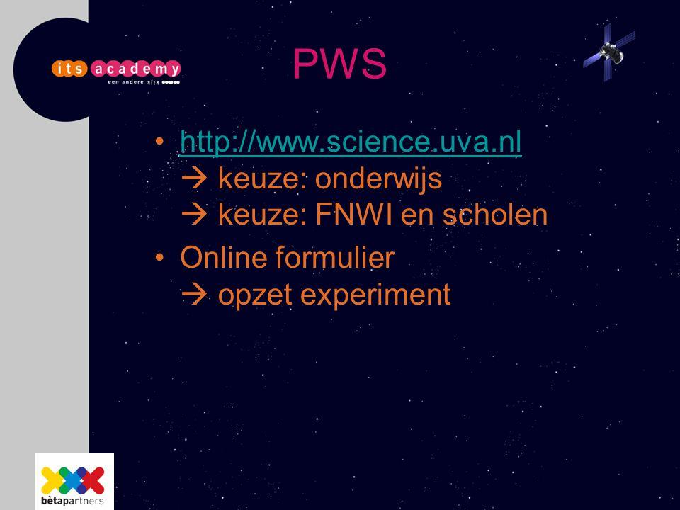 PWS http://www.science.uva.nl  keuze: onderwijs  keuze: FNWI en scholen.